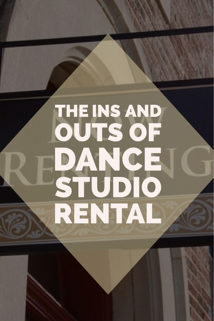 The Ins and Outs of Dance Studio Rental