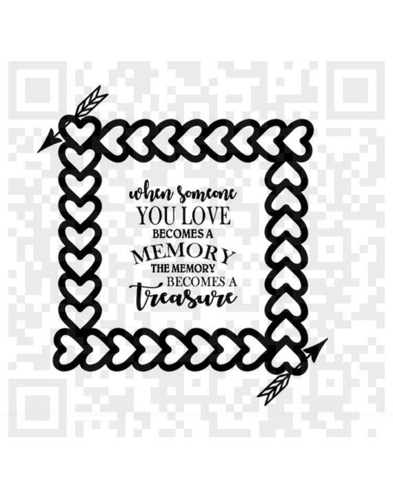 Download When someone you love becomes a memory SVG, Memorial quote ...