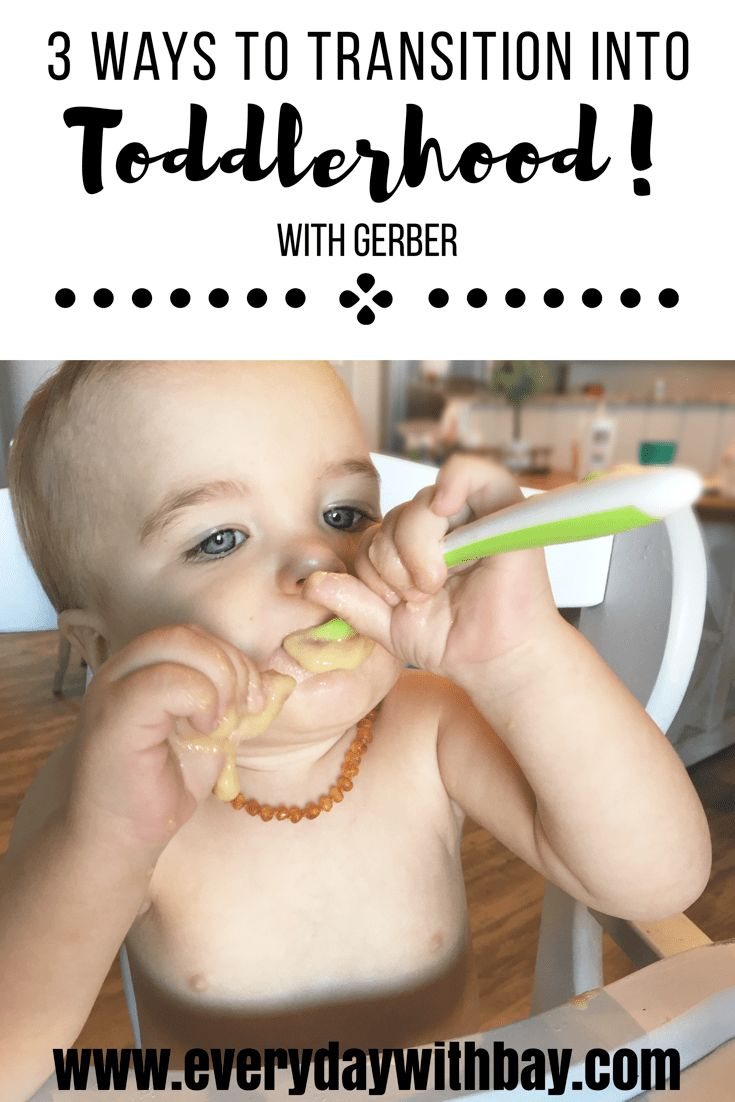 3 Ways to Transition Into Toddlerhood - Everyday With Bay