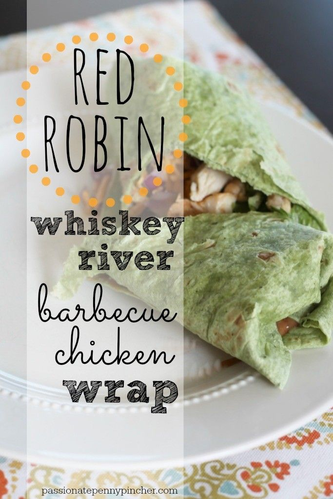 Red Robin Whiskey River Barbecue Chicken Wrap (When I worked at Red Robin, we spread ranch dressing on the tortilla, then layered the lettuce, onion, and grilled chicken and cheese. Then we drizzled with BBQ sauce and rolled it up.)
