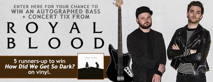 Enter now for your chance to win an autographed Fender Jaguar Bass from Royal Blood and a pair of concert tickets to see them live. Hurry! http://woobox.com/5uwgz2/j3445b