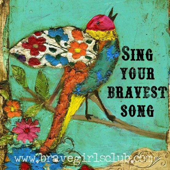 Sing Your Bravest Song | #culture #38Write #eatfear | www.bravegirls.com