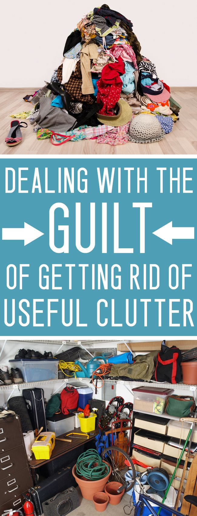 Decluttering tip: Is your home full of empty glass jars, broken appliances and old clothes? Ditch the guilt about hanging onto this stuff- LET GO OF THE CLUTTER!