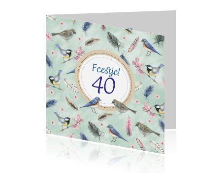 Uitnodiging 40 verjaardag vogeltjes