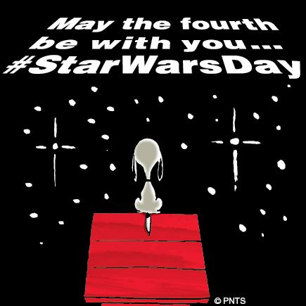 May the Fourth be with you.    Happy Star Wars Day!