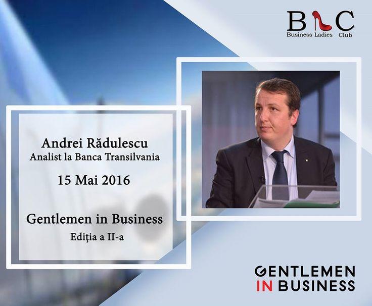Analist la Banca Transilvania, Andrei Rădulescu a răspuns afirmativ invitației noastre. Te-am făcut curios? Înscrie-te accesând: http://www.businessladiesclub.com/inscrieri/