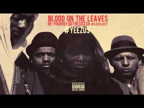 Kanye West - Blood On The Leaves (Instrumental) - YouTube
