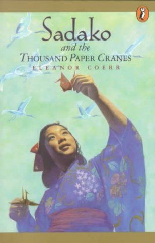 A Guide to Sadako and the Thousand Paper Cranes. One of my favorite books when I was little!