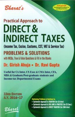 Practical Approach to Direct and Indirect Taxes with Problems and Solutions Check more at http://www.indian-shopping.in/product/practical-approach-to-direct-and-indirect-taxes-with-problems-and-solutions/