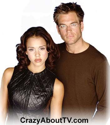 The Dark Angel TV show with Jessica Alba as Max Guevera / X5-452 and  Michael Weatherly as Logan Cale / Eyes Only.