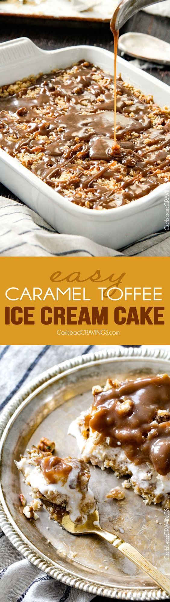 Toffee Caramel Ice Cream Cake - so easy! The Pecan cookie crumble and the caramel sauce is out of this world! Perfect make ahead dessert!
