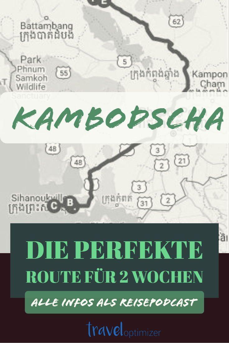 Kambodscha Backpacking Sehenswurdigkeiten Reisetipps Route