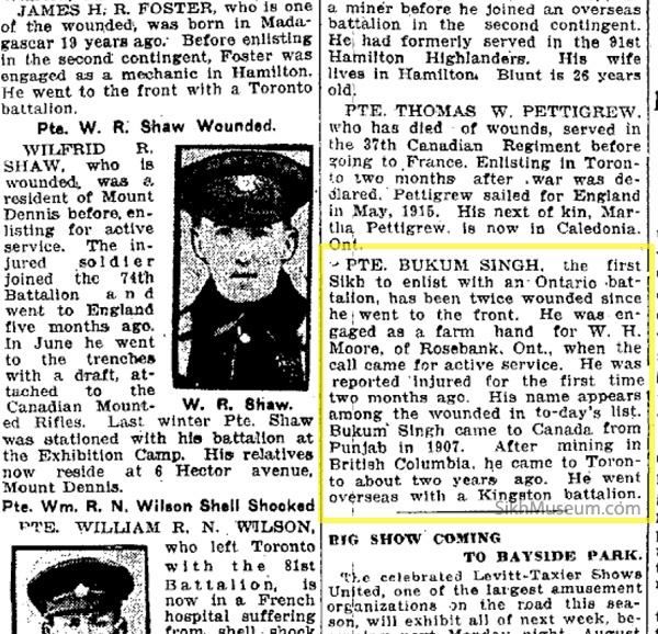 Toronto Daily Star Aug 9, 1916 - news of Pvt. Buckam Singh being wounded in battle. One of only 10 Sikhs allowed to serve in the Canadian military in World War I. To learn more see the SikhMuseum.com Exhibit - Private Buckam Singh, Discovering a Canadian Hero