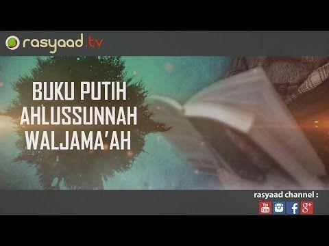 Ustadz Zainal Abidin, Lc - Buku Putih Ahlussunnah Waljama'ah - YouTube