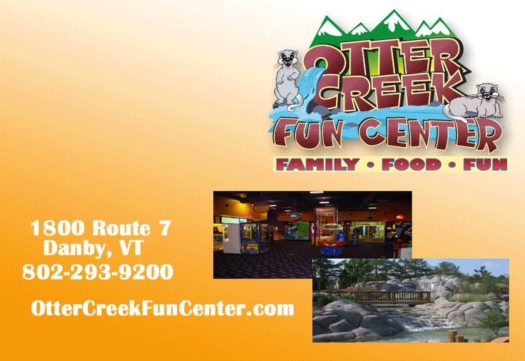 Otter creek fun center in danby vt