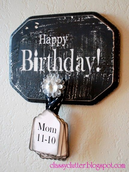 Birthday Anticipator - Keep the birthday cards in chronological order so you'll never miss a birthday. As the birthdays pass, move them to the back.