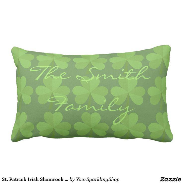 St. Patrick #Irish #Shamrock Clovers Green Pattern Lumbar Pillow #stpatrick #homedecor #giftideas you can add your family name :)
