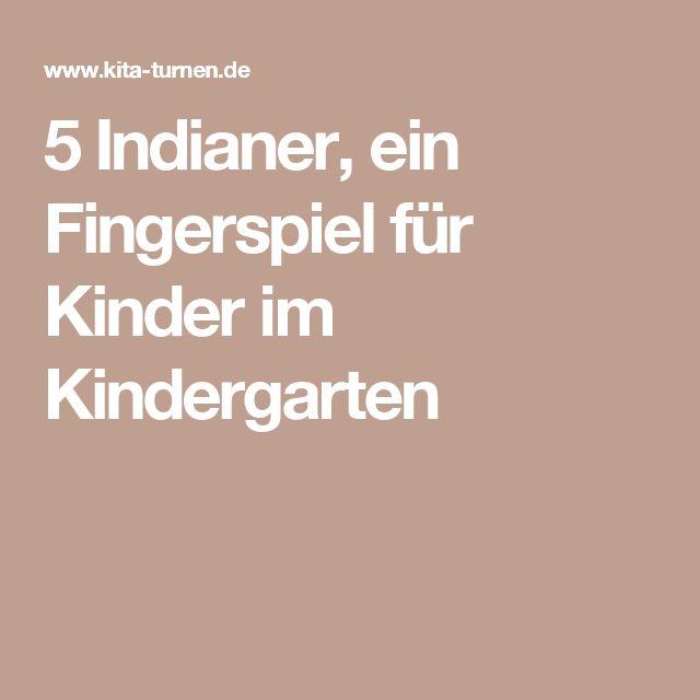 5 Indianer, ein Fingerspiel für Kinder im Kindergarten