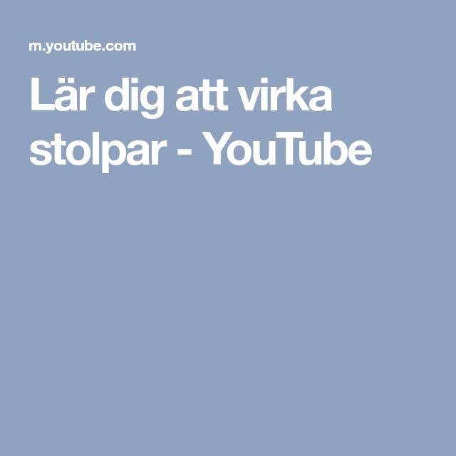 Lär dig att virka stolpar - YouTube