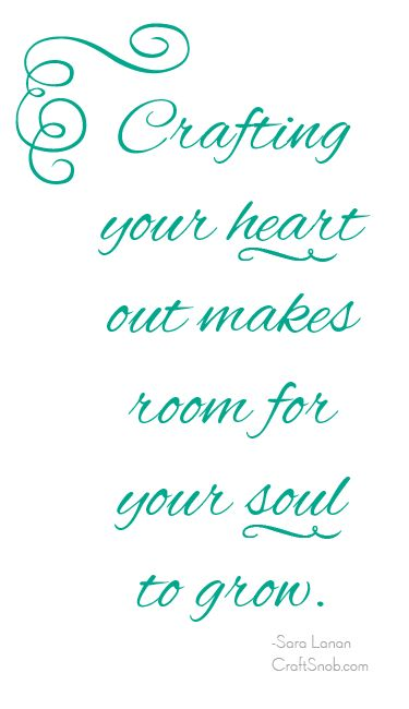 Crafting your heart out....
