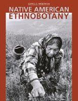 Native American Ethnobotany by Daniel Moerman
