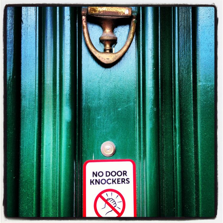 Then why have a door knocker???