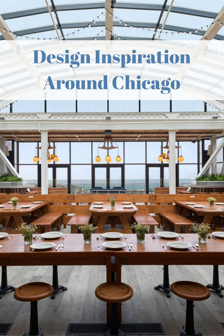 Design Inspiration Around Chicago