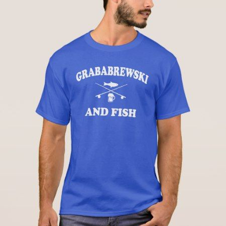 Grababrewski and fish T-Shirt - tap, personalize, buy right now!