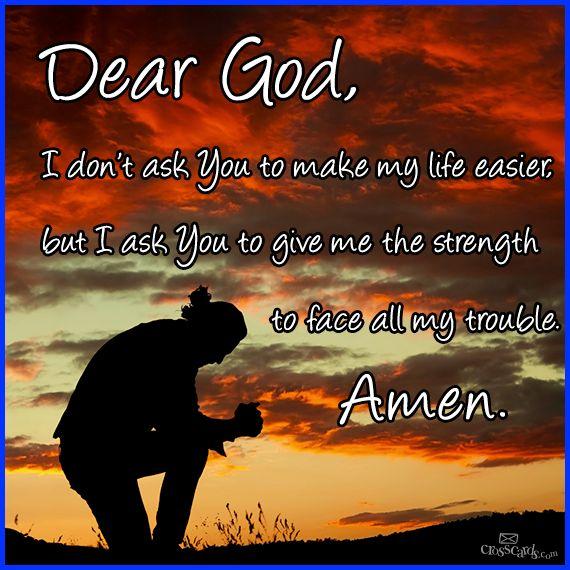 Pray For Strength Through Hard Times...
