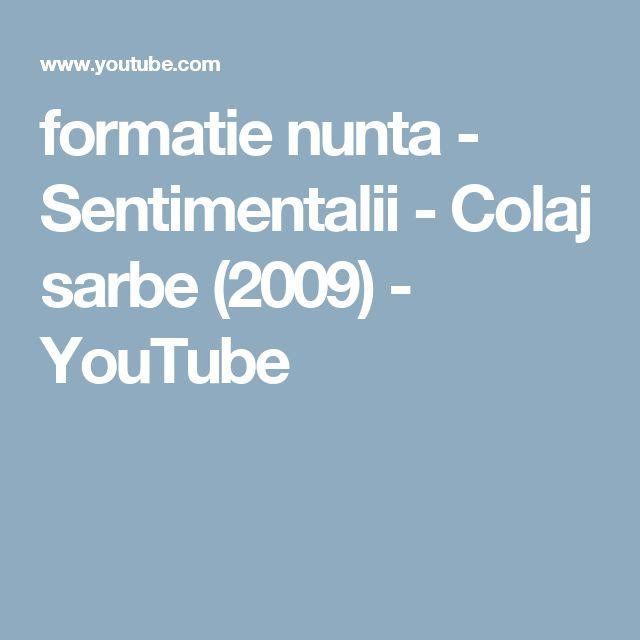 formatie nunta - Sentimentalii - Colaj sarbe (2009) - YouTube