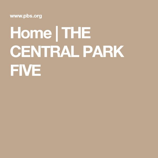 Home | THE CENTRAL PARK FIVE