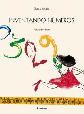 Inventando números. Gianni Rodari. Kalandraka, 2007