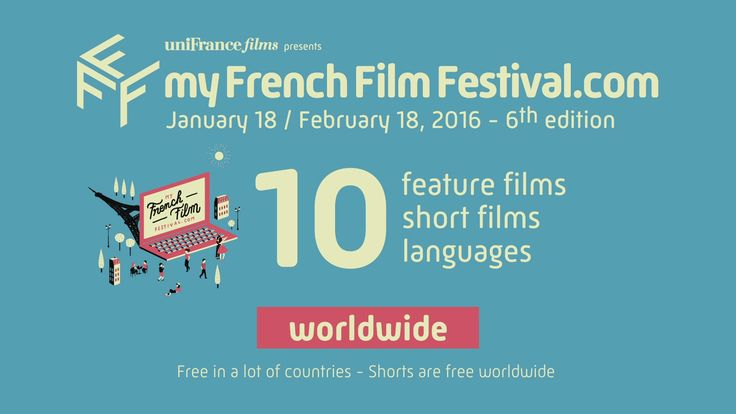 myFrenchFilmFestival - 6th edition - official trailer