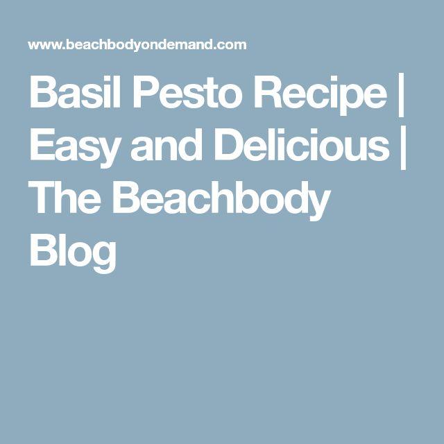 Basil Pesto Recipe | Easy and Delicious | The Beachbody Blog