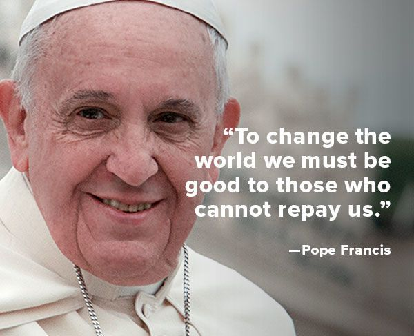 Quote of the Week: Pope Francis - Biography.com