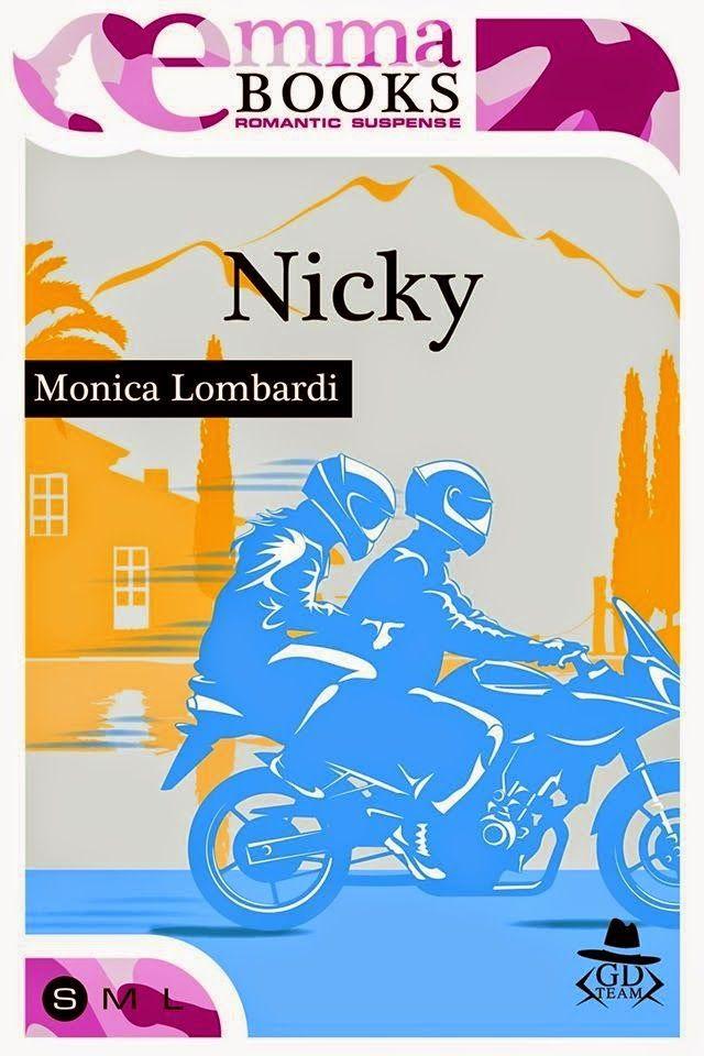 Sognando tra le Righe: NICKY    Monica Lombardi  Recensione