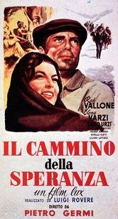 Il cammino della speranza, Italia 1950, di Pietro Germi