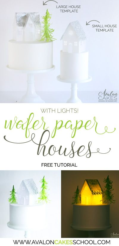 Wafer Paper houses! YES, wafer paper, meaning you can EAT them.. free templates and how-to video by Avalon Cakes!