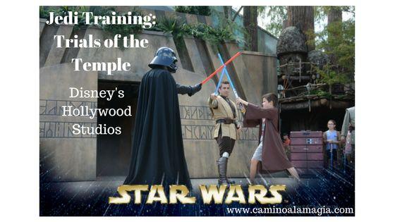 """""""Jedi Training: Trials of the Temple"""" – STAR WARS,. Si tenes niños entre 4 y 12 años en el grupo no podes dejar de participar de este show, les va a encantar!"""