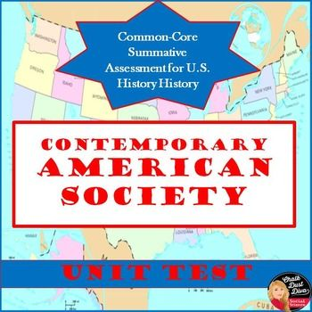 Contemporary American Society UNIT TEST Common Core (U.S. History)