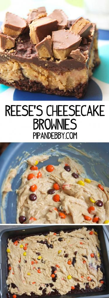 Reese's Cheesecake Brownies - this is one of the most delectable brownies I have EVER tasted. I love this recipe.