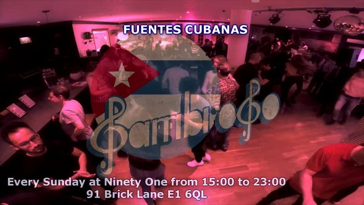 Fuentas Cubanas at Ninety OneSambroso Sambroso: Is inviting you to Party with us at Ninety One every Sunday!  3:00pm to 5:00pm Salsa Lessons Damarys Farres & DCubanSchool 3:00pm to 4:00pm Rumba con Afro 4:00pm to 5:00pm Fun Rueda con Rumba & Afro. £10 for one Class £15 for 2 Lessons  FRESH & AUTHENTIC CUBAN FOOD ALL DAY  5:00pm - DJ Javier La Maquina De Cuba 7:00pm to 7:45pm - Caminason 7:45pm - DJ Javier La Maquina De Cuba 9:00pm to 9:45pm - Caminason  9:45pm - DJ Javier La Maquina De Cuba