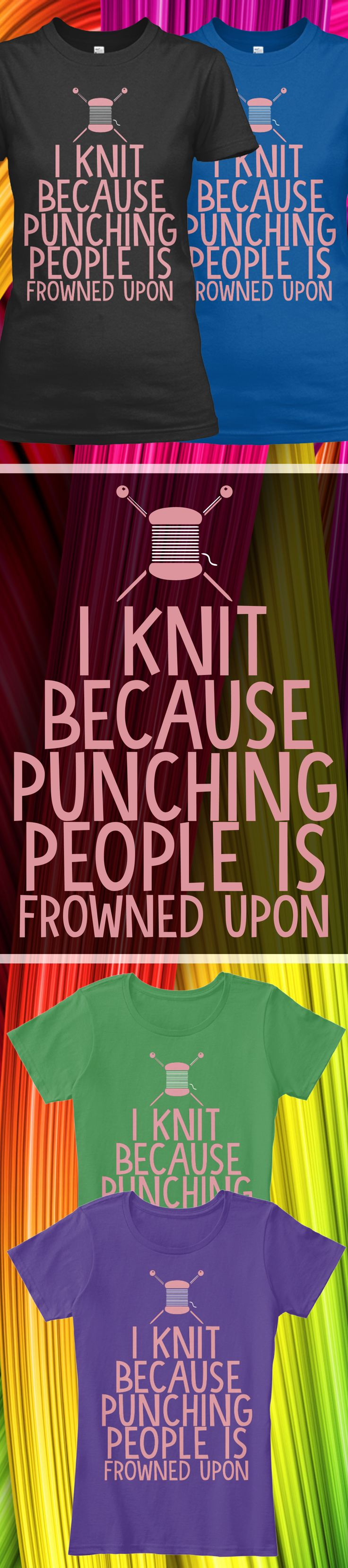 Do you like knitting?! Check out this awesome I knit Because Punching People t-shirt you will not find anywhere else. Not sold in stores and only 2 days left for free shipping! Grab yours or gift it to a friend, you will both love it More