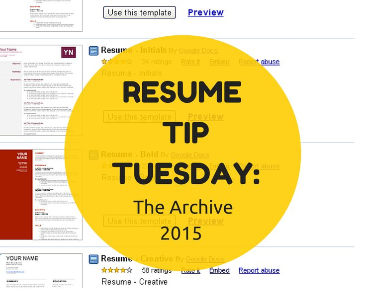 Resume Tip Tuesday: The Archive 2015 Everything You Need To Know To Create  The Perfect  Top 10 Resume Tips
