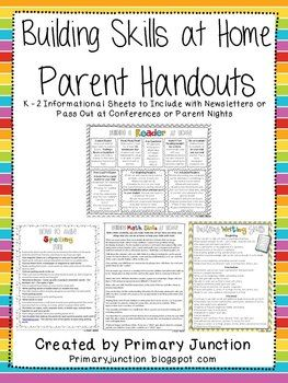 FREE - This packet of informational handouts is aimed at parents of children in grades K-2. Each subject-themed sheet contains tips, ideas, and strategies parents can do at home to build their child's skills.  Included:  *Ways to Make Spelling Fun  *Building Math Skills at Home  *Building a Reader at Home  *Spanish versions included
