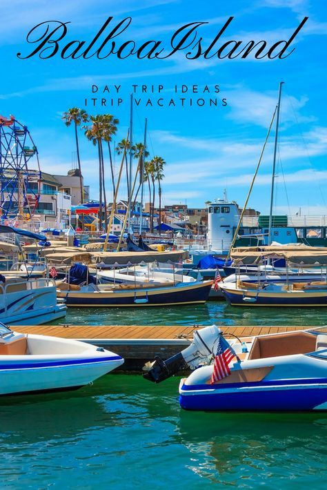 Take A Daytrip To Balboa Island In Newport Beach Find Ping Food And Activities For The Whole Family Don T Miss All Fun Things Do
