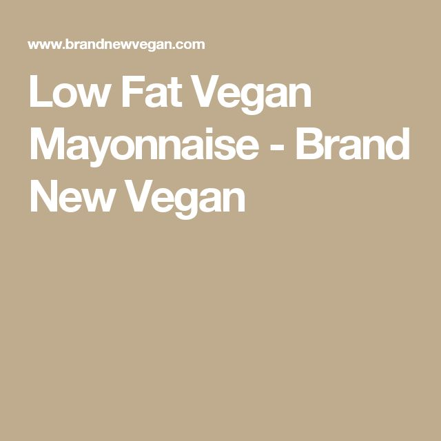 Low Fat Vegan Mayonnaise - Brand New Vegan