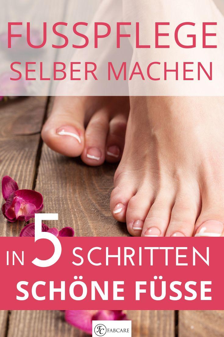 Fußpflege selbst machen – schöne Füße in 5 Schritten von Jenny Jaumann – FABCARE