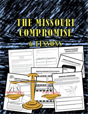 US History: Missouri Compromise 6 Lesson Packet from TEACHLEARN from TEACHLEARN on TeachersNotebook.com (8 pages)  - There are 6 lessons on the Missouri Compromise.