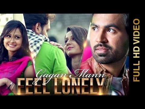 Feel Lonely Mp3 Song Download By Gagan Maan (Feat. Desi Crew) Hd Mp4 Video